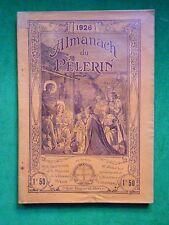 LA20 ALMANACH DU PELERIN 1926 MAISON DE LA BONNE PRESSE