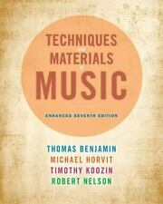 Techniques and Materials of Music by Thomas Benjamin, Robert, Jr. Nelson,...