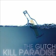 Kill Paradise: The Glitch  Audio CD