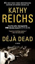 DeJa Dead by Kathy Reichs (1997, Paperback) FREE USA SHIPPING