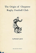 """""""The Origin of Chepstow Rugby Football Club"""" by Bernard Jarvis 1978 booklet"""
