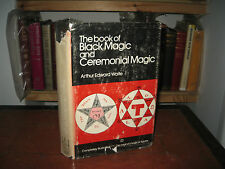 Book of Black Magic & Ceremonial Magic A.E.Waite 1973 hardback