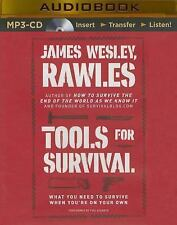 Tools for Survival : What You Need to Survive When You're on Your Own by...