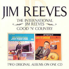 International Jim Reeves/Good N Country by Jim Reeves (CD, Jun-2004, Bmg/Rca)