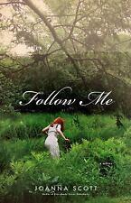 Follow Me: A Novel, Scott, Joanna, Good Book