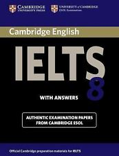 IELTS Practice Tests: Cambridge IELTS 8 Student's Book with Answers :...