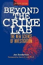 Beyond the Crime Lab : The New Science of Investigation by Jon Zonderman...
