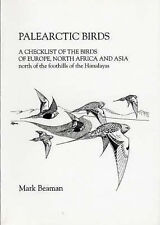 Palearctic Birds: A Checklist of the Birds of Europe, North Africa and Asia Nort