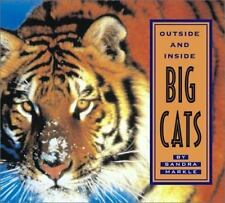NEW - Outside and Inside Big Cats by Markle, Sandra