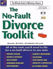 The No-Fault Divorce Toolkit: The Ultimate Guide to Obtaining a Divorce