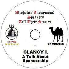 Alcoholics Anonymous AA Speaker CD - Clancy I. His Talk About Sponsorship.