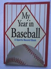 My Year in Baseball : A Sports Record Book (1996, Hardcover)
