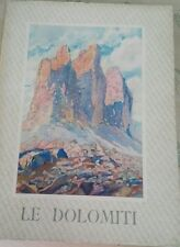 """""""Visioni Italiche"""". Le Dolomiti con 8 acquarelli originali di G. Innegreuthmayer"""