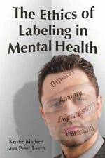 The Ethics of Labeling in Mental Health
