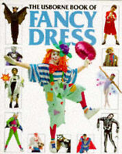 Usborne Book of Fancy Dress (How to Make),GOOD Book