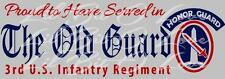 3rd Infantry Regiment Vinyl Decal Proud to Have Served in the Old Guard Sticker