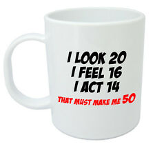 Makes Me 50 Mug - Funny 50th Birthday Gifts / Presents for men women, gift ideas
