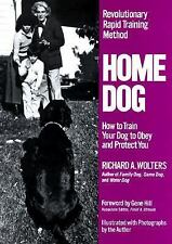 Home Dog: Revolutionary Rapid Training Method: How to Train Your Dog to Obey a..