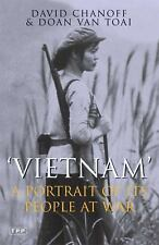 Vietnam: A Portrait of Its People at War by David Chanoff Paperback Book New!