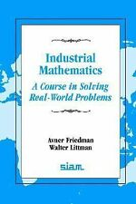 Industrial Mathematics a Course in Solving Real-World Problems: A Course in Solv