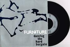 "FURNITURE - DANCING THE HARD BARGAIN - 7"" 45 VINYL RECORD w PICT SLV - 1985"