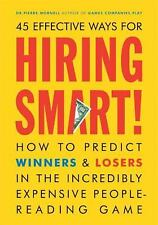 45 EFFECTIVE WAYS FOR HIRING SMART: How to Predict Winners and Losers in the Inc