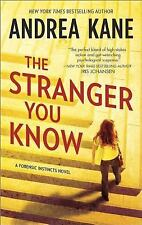 Forensic Instincts: The Stranger You Know 3 by Andrea Kane (2014, Paperback)