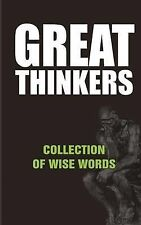 Great Thinkers: Collections of Wise Words - Quotes by MR David Adeyanju...