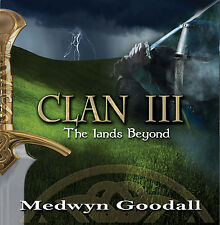 CLAN 3 - The Lands Beyond - Medwyn Goodall