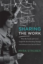 Sharing the Work: What My Family and Career Taught Me about Breaking Through