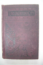 1880 UNDERGROUND CITY The Child of the Cavern JULES VERNE Science Fiction