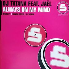 "DJ Tatana feat. Jaël  ""Always On My Mind"" * Sirup ‎– SIR022 / Ronski Speed Dub"
