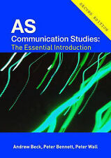 AS Communication Studies: The Essential Introduction (Essentials), Andrew Beck,
