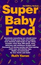 Super Baby Food by Ruth Yaron (1998, Paperback)