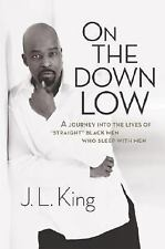 On the Down Low: A Journey into the Lives of 'Straight' Black Men Who Sleep with