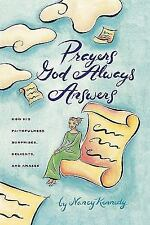 Prayers God Always Answers: How His Faithfulness Surprises, Delights, -ExLibrary