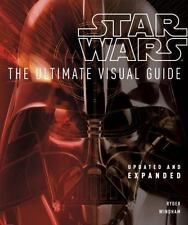 Star Wars: the Ultimate Visual Guide : The Ultimate Visual Guide by Ryder Windha