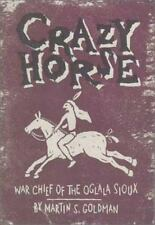 Crazy Horse: War Chief of the Oglala Sioux (American Indian Experience)