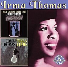 Wish Someone Would Care/Take a Look [Remaster] by Irma Thomas (CD, Dec-2006,...