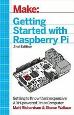 Make : Getting Started with Raspberry Pi by Shawn Wallace and Matt Richardson...