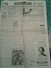 VINTAGE DAILY MAIL World War2. Apr 20th 1944. 5000 planes smash Reich non-stop.