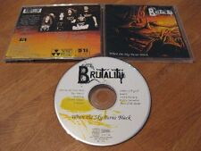 BRUTALITY when the sky turns black CD Rare 1st Press 1994 NB 115-2 |Torchure|