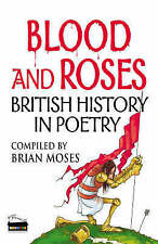 Blood and Roses: British History In Poetry,GOOD Book