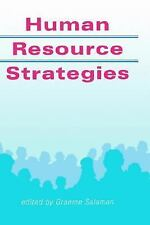 Published in Association with the Open University: Human Resource Strategies...