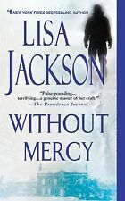 Without Mercy by Lisa Jackson (2011, Paperback)