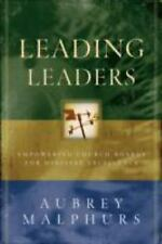 Leading Leaders : Empowering Church Boards for Ministry Excellence by Aubrey...