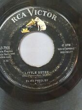 "ELVIS PRESLEY 45 RPM ""Little Sister"" ""His Latest Flame"" VG- condition"