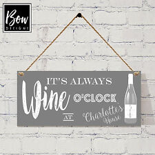 178 GREY PERSONALISED Wine O'Clock sign / new house warming always wine O'Clock