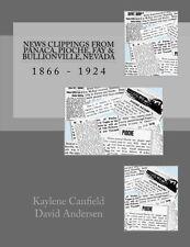 News Clippings from Panaca, Pioche, Fay and Bullionville, Nevada : 1866 -...