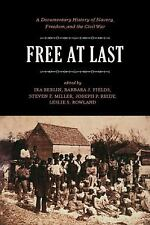 Free at Last: A Documentary History of Slavery, Freedom, and the Civil War Publ